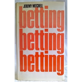 BOOK – SPORT – HORSERACING – BETTING by JEREMY MITCHELL