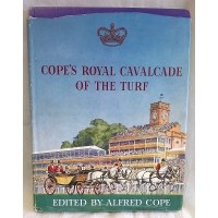 BOOK – SPORT – HORSERACING – COPE'S ROYAL CAVALCADE OF THE TURF