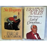 BOOK – SPORT – HORSERACING – NO REGRETS & ERMINE TALES - MEMOIRS OF THE 6th EARL OF CARNARVON