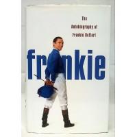 BOOK – SPORT – HORSERACING – FRANKIE by FRANKIE DETTORI