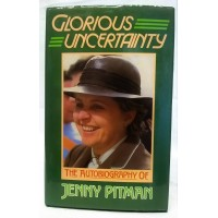 BOOK – SPORT – HORSERACING – JENNY PITMAN – GLORIOUS UNCERTAINTY AUTOBIOGRAPHY