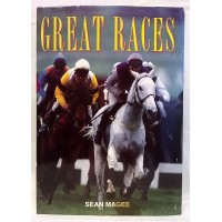 BOOK – SPORT – HORSERACING – GREAT RACES by SEAN MAGEE