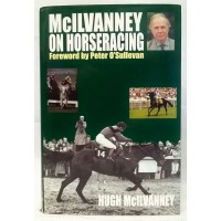 BOOK – SPORT – HORSERACING – McILVANNEY ON HORSERACING by HUGH McILVANNEY
