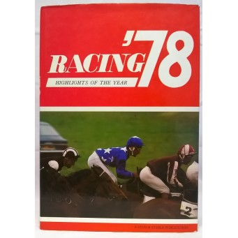 BOOK – SPORT – HORSERACING – RACING '78 HIGHLIGHTS OF THE YEAR
