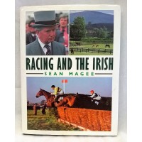 BOOK – SPORT – HORSERACING – RACING AND THE IRISH by SEAN MAGEE