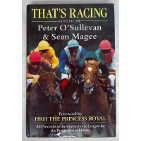 BOOK – SPORT – HORSERACING – THAT'S RACING edited by PETER O'SULLEVAN & SEAN MAGEE