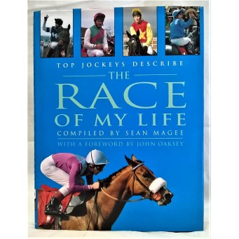 BOOK – SPORT – HORSERACING – THE RACE OF MY LIFE by SEAN MAGEE