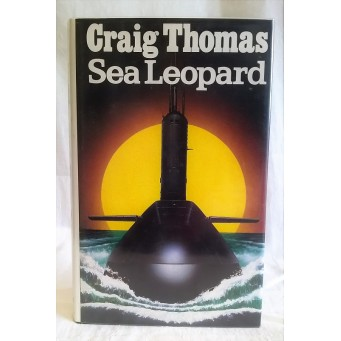 BOOK – FICTION – CRAIG THOMAS – SEA LEOPARD – Signed First Edition