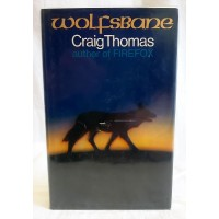 BOOK – FICTION – CRAIG THOMAS – WOLFSBANE – Signed First Edition