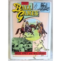 BOOK – SPORT – AN ILLUSTRATED HISTORY OF BALL GAMES by NIGEL VINEY & NEIL GRANT
