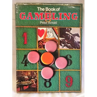 BOOK – SPORT – THE BOOK OF GAMBLING by PETER ARNOLD