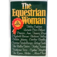 BOOK – SPORT – EQUESTRIAN & HUNTING – THE EQUESTRIAN WOMAN by ANN MARTIN